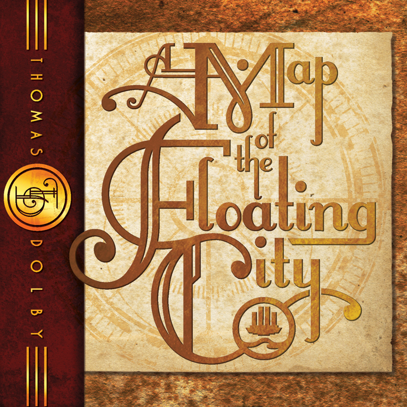 Thomas Dolby A MAP OF THE FLOATING CITY (Deluxe Edition)